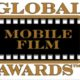 Global Mobile Film Awards Winners Announced