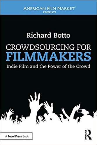 Crowdsourcing for Filmmakers: Creating Support for Your Projects